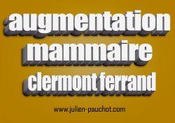 Augmentation Mammaire Clermont Ferrand