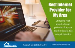 Best Internet Provider For My Area | http://connectnsave.com/