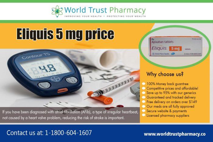 Eliquis 5 mg Price | worldtrustpharmacy.co