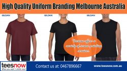 High Quality Uniform Branding Melbourne Australia|https://www.teesnow.com.au/
