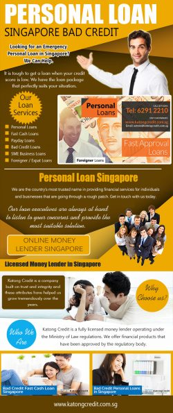 Personal Loan Singapore Bad Credit | 6562912210 | katongcredit.com.sg