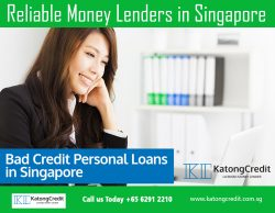 Reliable Moneylenders in Singapore | 6562912210 | katongcredit.com.sg
