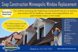 Snap Construction minneapolis window replacement