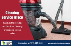 Cleaning Service Frisco|http://www.detailedhomecleaning.com/