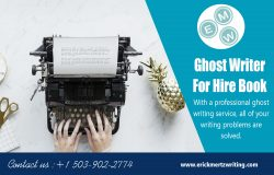 Ghost Writer For Hire Book | erickmertzwriting.com