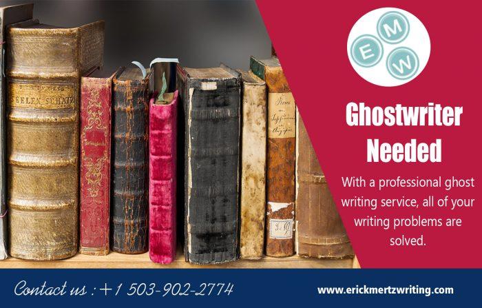 Ghostwriter Needed | erickmertzwriting.com