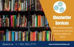 Ghostwriter Services | erickmertzwriting.com