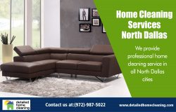 Home Cleaning Services North Dallas|http://www.detailedhomecleaning.com/