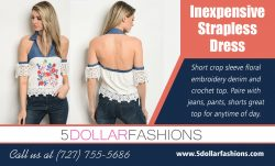 Inexpensive Strapless Dress|https://5dollarfashions.com