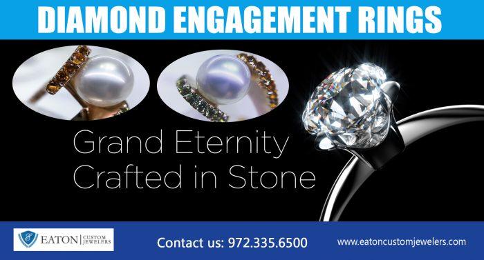 Diamond Engagement Rings   972 335 6500   eatoncustomjewelers.com