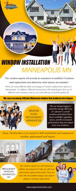 Window Installation Minneapolis MN | snapconstruction.com