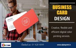 Business Card Design | Call – 01 426 4844 | alphaprint.ie