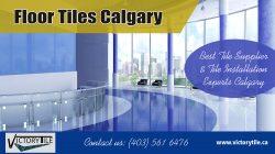 Floor Tiles Calgary | 4035616476 |victorytile.ca