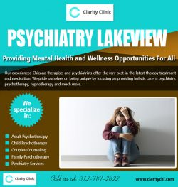 PSYCHIATRY Lakeview | claritychi.com | Call – 312-787-2822