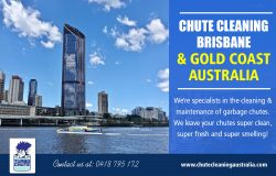 Chute Cleaning Brisbane & Gold Coast Australia