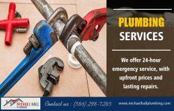 Plumbing Services   Call – 586-298-7285   michaelhallplumbing.com