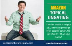 Amazon Topical Ungating | thefunnelguru.com