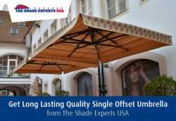 Get Long Lasting Quality Single Offset Umbrella from The Shade Experts USA