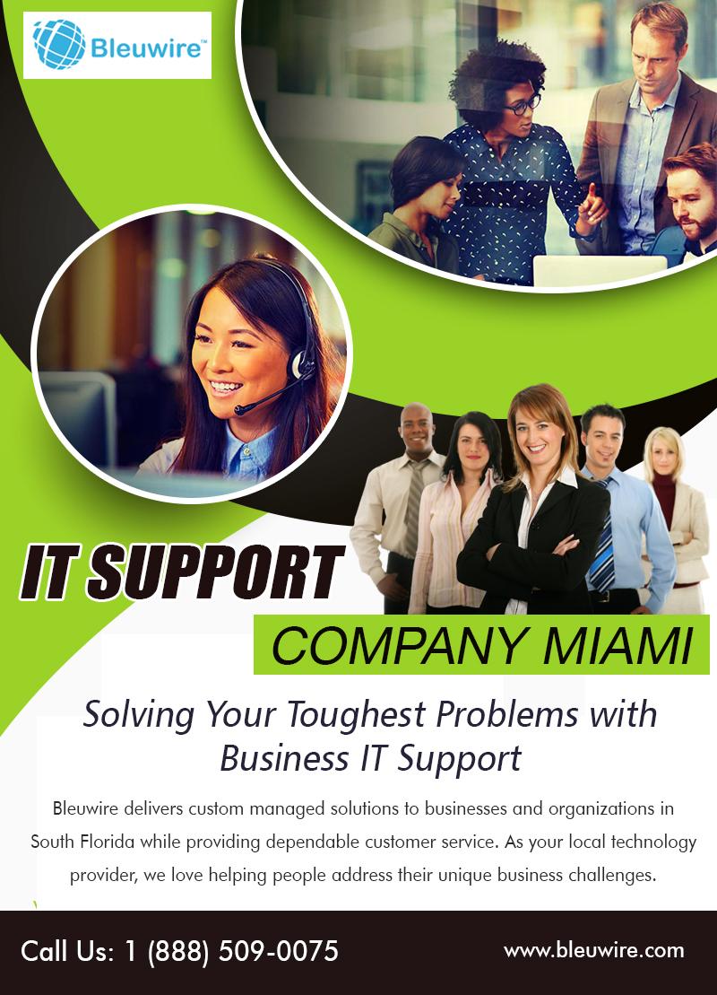 IT Support Company Miami | Call: 1-888-509-0075 | bleuwire.com