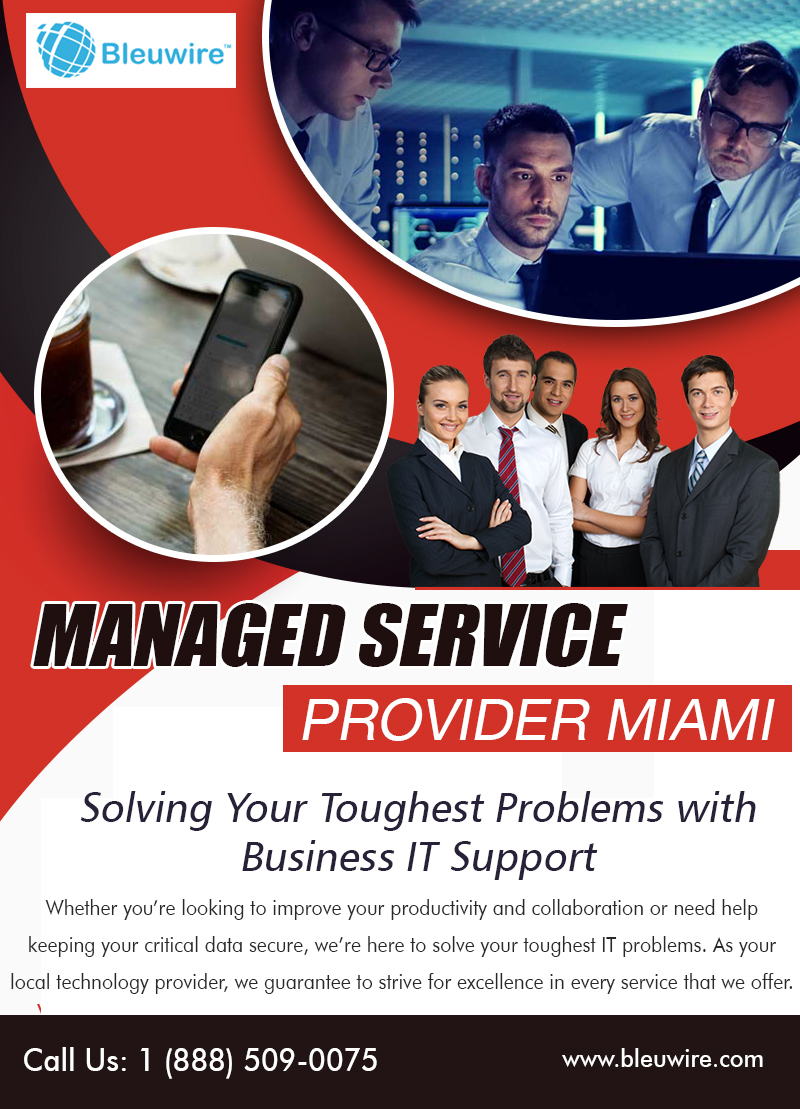Managed Service Provider Miami | Call: 1-888-509-0075 | bleuwire.com