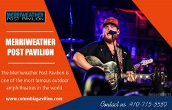 Merriweather Post Pavilion Tickets