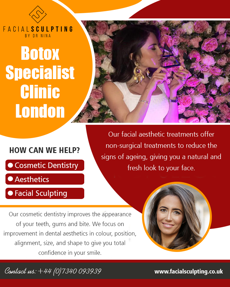 Botox Specialist Clinic London|facialsculpting.co.uk|Call 07340093939