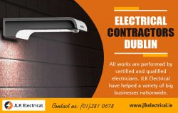 Electrical Contractors Dublin | Call – 01 281 0678 | jlkelectrical.ie