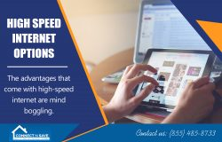 High Speed Internet Options | 8554858733 | connectnsave.com