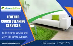 Leather Couch Cleaning Services ecocleansolutions.ie Call Us-35315039877