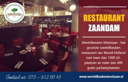 Restaurant Zaandam | Call – 31756120045 | wereldkeukenwestzaan.nl
