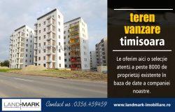 Teren Vanzare Timisoara   Telefon – 40 256 434 390   landmark-imobiliare.ro