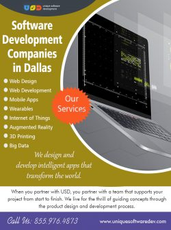 Software Development Companies In Dallas | Call – 855-976-4873 | uniquesoftwaredev.com