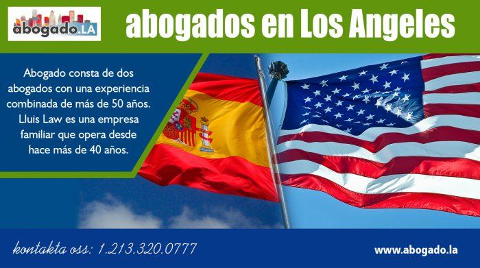 Abogados En Los Angeles   Call – 213-320-0777   abogado.la