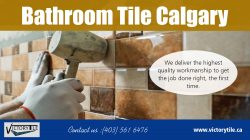 Bathroom Tile Calgary | Call – 403-561-6476 | victorytile.ca