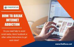 How to break Internet Addiction