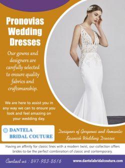 Pronovias Wedding Dresses  8479838616  dantelabridalcouture.com