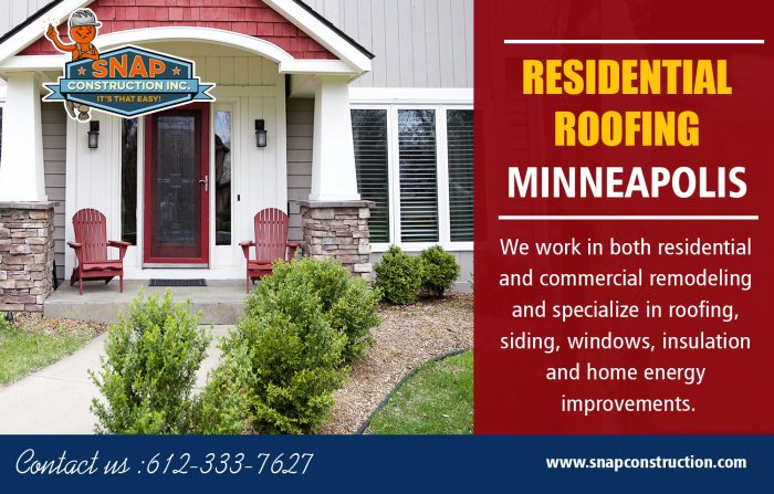 Residential Roofing Minneapolis   Call us 6123337627   snapconstruction.com