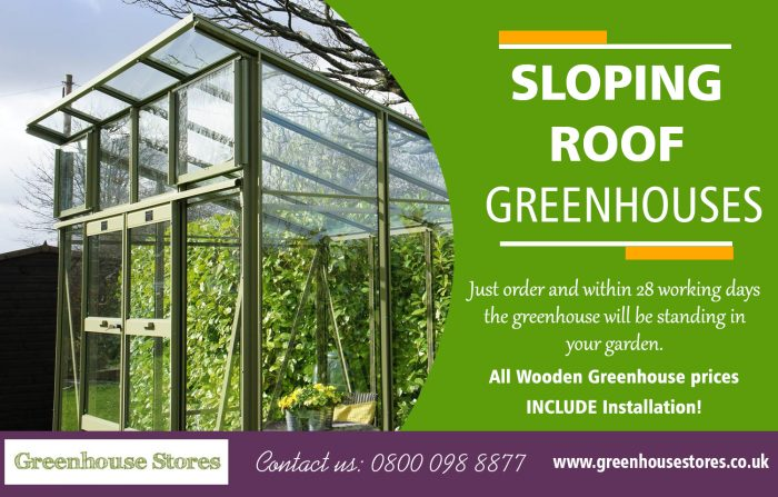 Sloping Roof Greenhouse