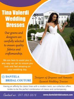 Tina Valerdi Wedding Dresses  8479838616  dantelabridalcouture.com