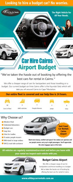 Car Hire Cairns Airport Budget | Call -740-313-348 | alldaycarrentals.com.au