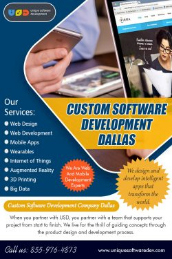 Custom Software Development Dallas | 8559764873 | uniquesoftwaredev.com