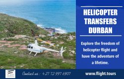 Helicopter Transfers Durban | Call – 27729976907 | www.flight.tours
