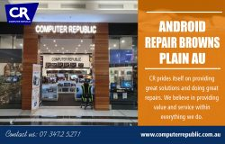 Android repair Browns Plain AU | Call- 0734725271 | computerrepublic.com.au