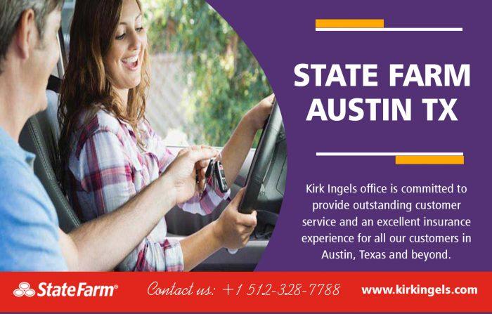Best State Farm Austin TX   Call – 1-512-328-7788   KirkIngels.com