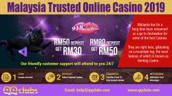 Malaysia Trusted Online cas1no 2019 | qqclubs.com