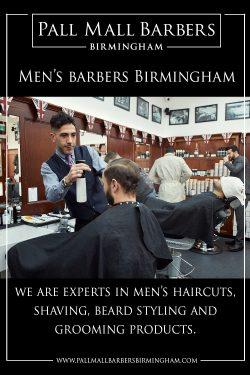 Men's Barbers Birmingham | Call 01217941693 | pallmallbarbersbirmingham.com