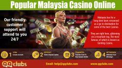 Popular Malaysia cas1no Online | qqclubs.com