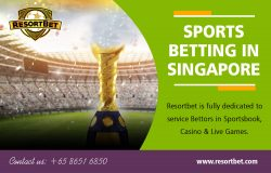 Sports Betting in Singapore | Call – 65 8651 6850 | resortbet.com