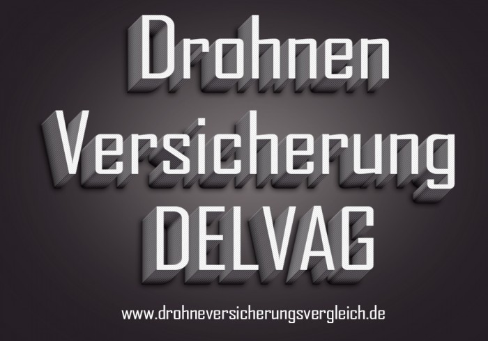 Drohnen Versicherung DELVAG