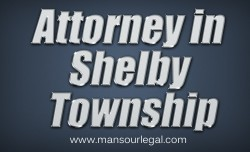 Attorney in Shelby Township